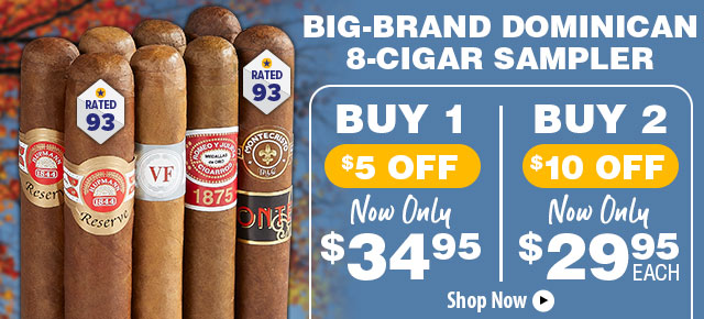 Buy More Save More On This 8-Cigar Dominican Sampler!