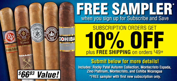 All subscription orders get 10% and free shipping over $49. First time subscribers receive a Free Sampler, a $66.83 value!