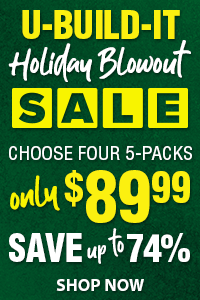 U-Build-It Holiday Blowout Sale