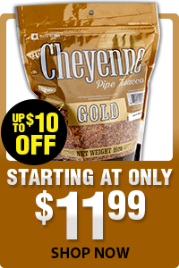 Cheyenne Pipe Tobacco - As low as $11.99